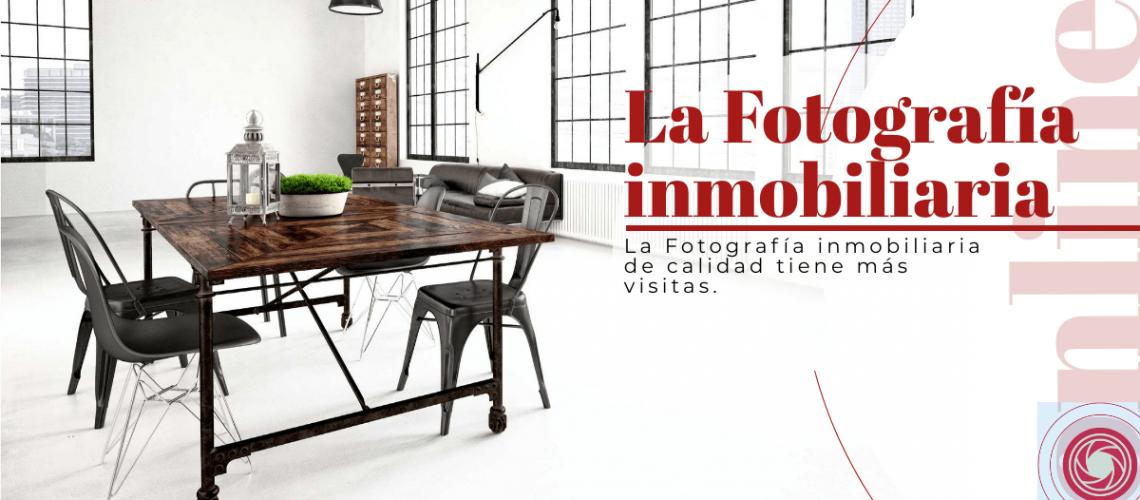 La Fotografía inmobiliaria de calidad tiene más visitas